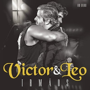 Victor e Leo Irmãos 2015 Capa Victor e Leo Irm 25C3 25A3os Ao Vivo