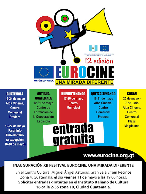 El viernes 11 de mayo a las 19:00 se inaugurar el XII Eurocine, una mirada diferente, en la ciudad de Guatemala, en el Centro Cultural Miguel Angel Asturias, Gran Sala. Entradas gratuitas en el Instituto Italiano de Cultura, 16 calle 2-55 zona 10, Ciudad Guatemala.