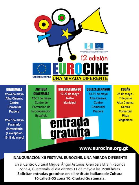 El viernes 11 de mayo a las 19:00 se inaugurará el XII Eurocine, una mirada diferente, en la ciudad de Guatemala, en el Centro Cultural Miguel Angel Asturias, Gran Sala. Entradas gratuitas en el Instituto Italiano de Cultura, 16 calle 2-55 zona 10, Ciudad Guatemala.