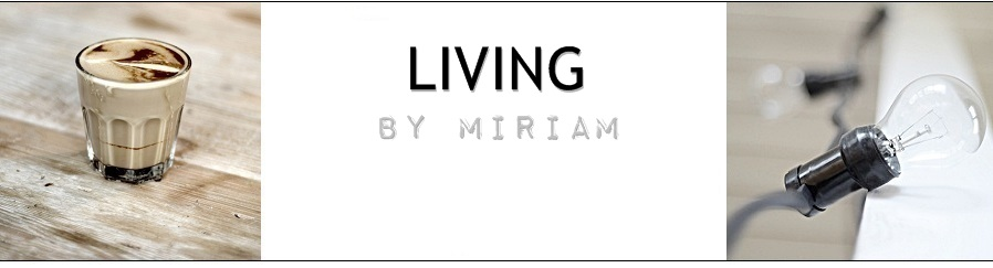 Living by Miriam