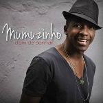 Mumuzinho – Dom de Sonhar 2012