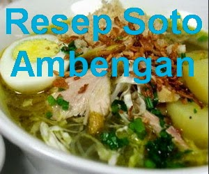 Resep Soto Ayam Ambengan Asli Enak