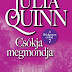 Julia Quinn Csókja megmondja
