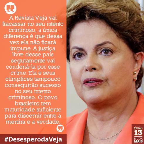 PRESIDENTA REELEITA DO BRASIL, APESAR DO GOLPISMO DA VEJA!