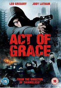 ACT OF GRACE: Out May 21st, 2012