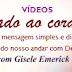 Novo vídeo de Gisele Emerick: Onde está o seu coração?