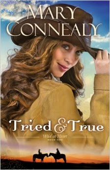 Tried and True by Mary Connealy