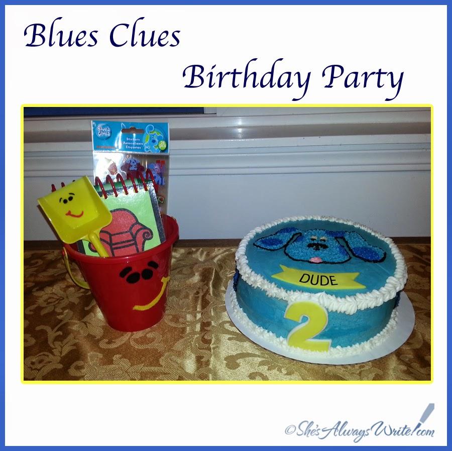 she u0027s always write blues clues birthday party