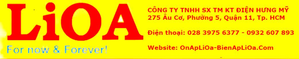 Ổn Áp LiOa Giá tốt nhất: Gọi 0918 306 893 – LiOa chính hãng giao hàng lắp đặt miễn phí.