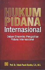 toko buku rahma: buku HUKUM PIDANA INTERNASIONAL, pengarang made pasek diantha, penerbit kencana