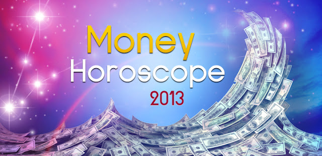 Money Horoscope 2013