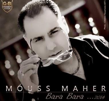 Mouss Maher - Bara Bara 2014