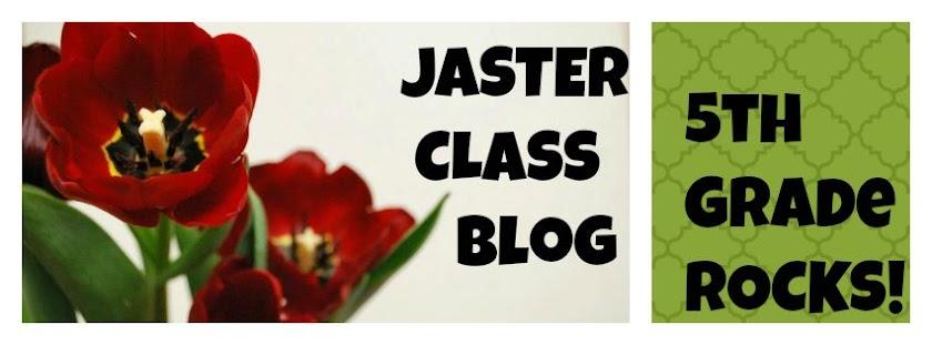 Jaster Class Blog