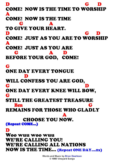 COME NOW IS THE TIME TO WORSHIP (Brian Doerksen) - lyrics and chords ...