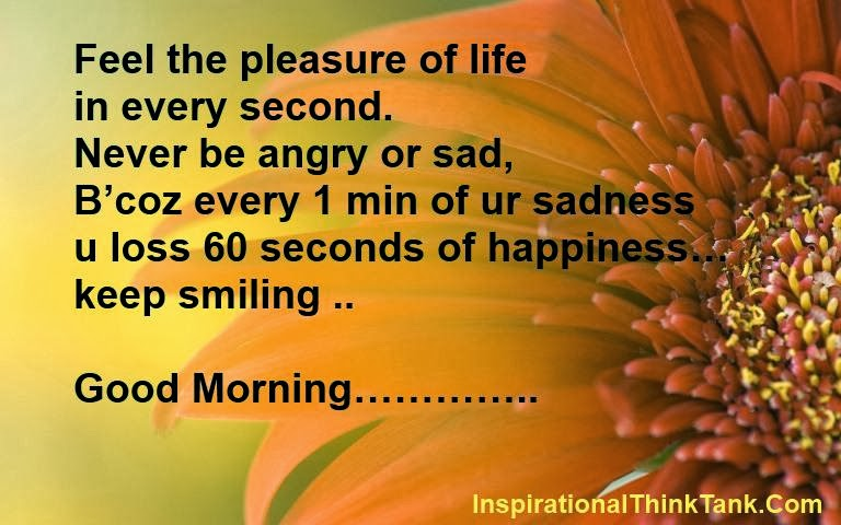 good morning feel the pleasure of life in every second