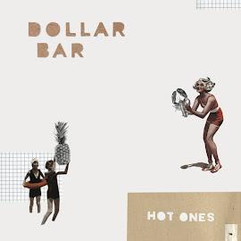 Dollar Bar – Hot Ones (2015)