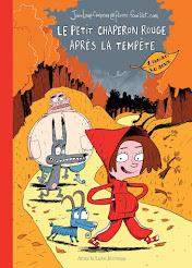 """Jean-Loup CRAIPEAU et Pierre FOUILLET """"Le petit chaperon rouge après la tempête"""""""