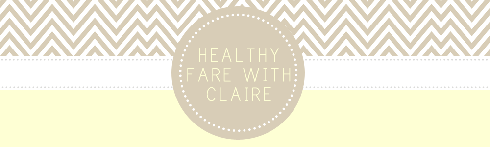 Healthy Fare with Claire