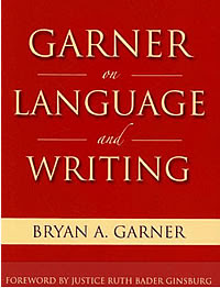 Garner on Language and Writing, copyright American Bar Association