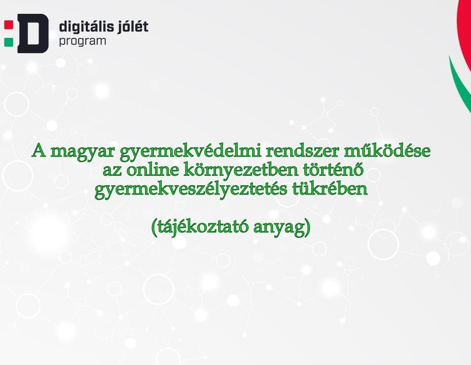 A magyar gyermekvédelmi rendszer működése...