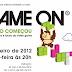 Evento.: Exposição GAME ON acontecerá em Brasília de 26/01 a 26/02!