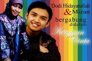 Kerajaan Cinta, Dodi Hidayatullah feat Mizan