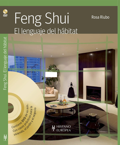 La revista de feng shui de rosa riubo cap 1 feng shui for Feng shui para todos
