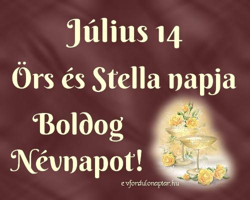 Július 14 - Örs, Stella névnap