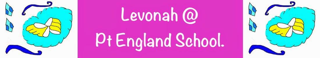 Levonah @ Pt England School