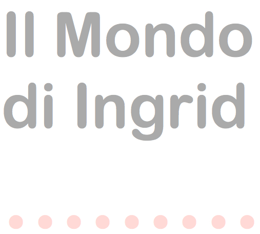 Il Mondo di Ingrid