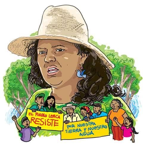 Bertha Cáceres Vive en la Memoria del Pueblo  Hondureño