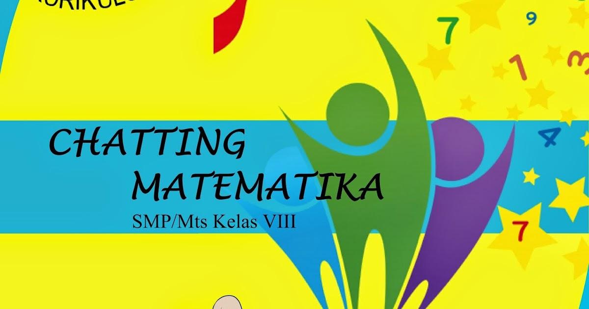 Chatting Matematika SMP Kelas 8 Kurikulum 2013 Semester 1  SMP NEGERI 1 SITUBONDO