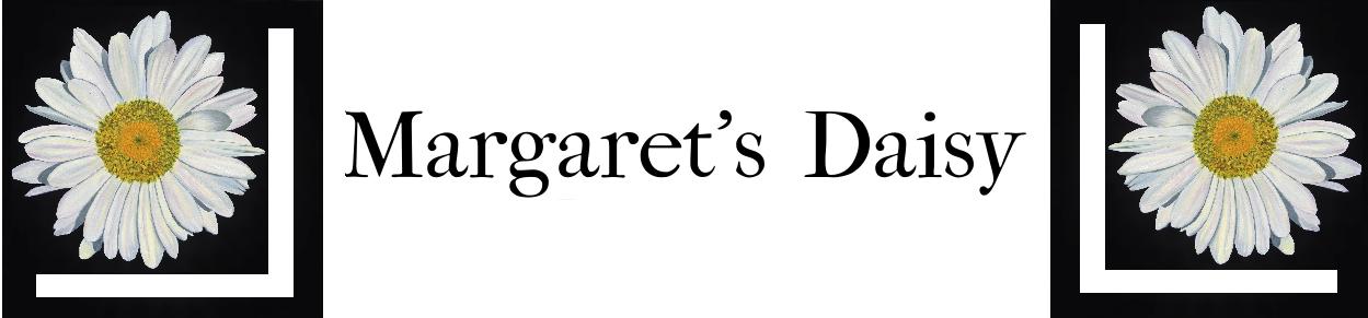 Margaret's Daisy