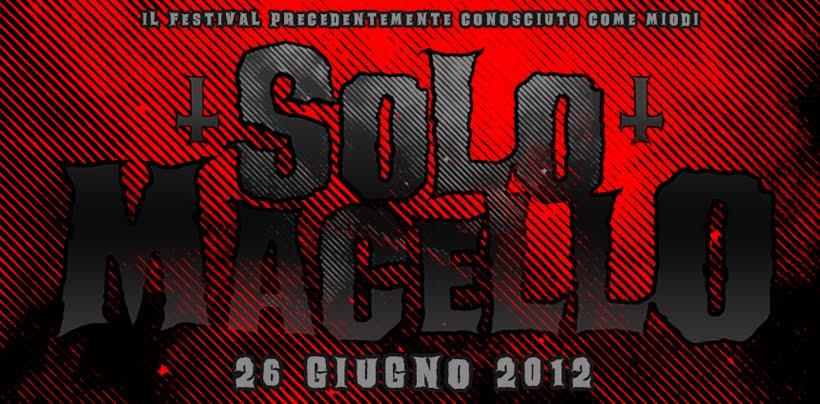 SOLOMACELLO Fest  ┼  26 Giugno al Magnolia