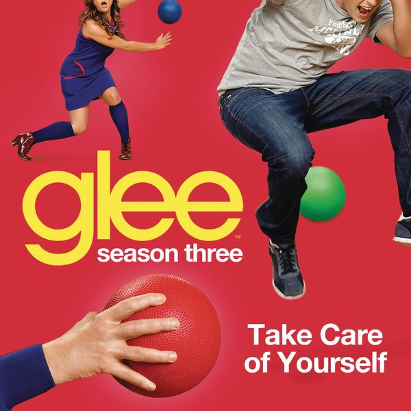 Glee Cast - Take Care Yourself