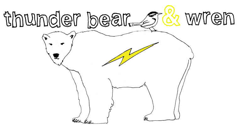thunder bear and wren