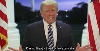 Donald Trump 🔴 Nu lăsa Coronavirusul să-ți conducă viața! Nu vă temeți de el! Îl vom învinge