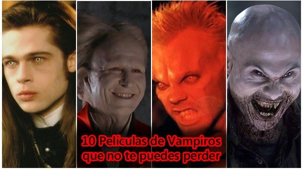 10 películas de vampiros que no te puedes perder