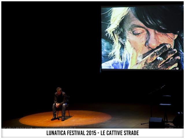 Lunatica Festival 2015 - Le Cattive Strade