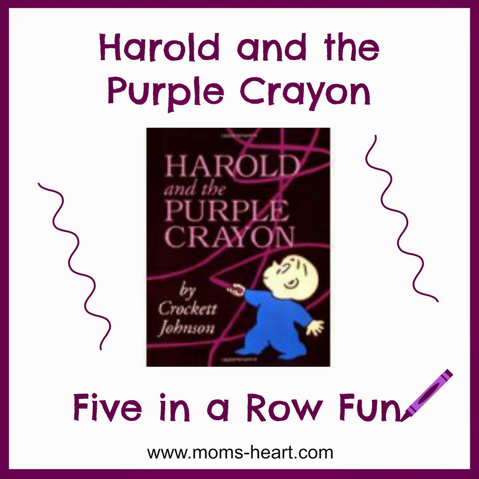 Mom 39 s heart five in a row harold and the purple crayon for Harold and the purple crayon coloring pages