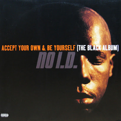 NO I.D. - ACCEPT YOUR OWN AND BE YOURSELF (1997)