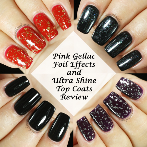 Pink Gellac Ultra Shine Top Coats and Effect Foils Review