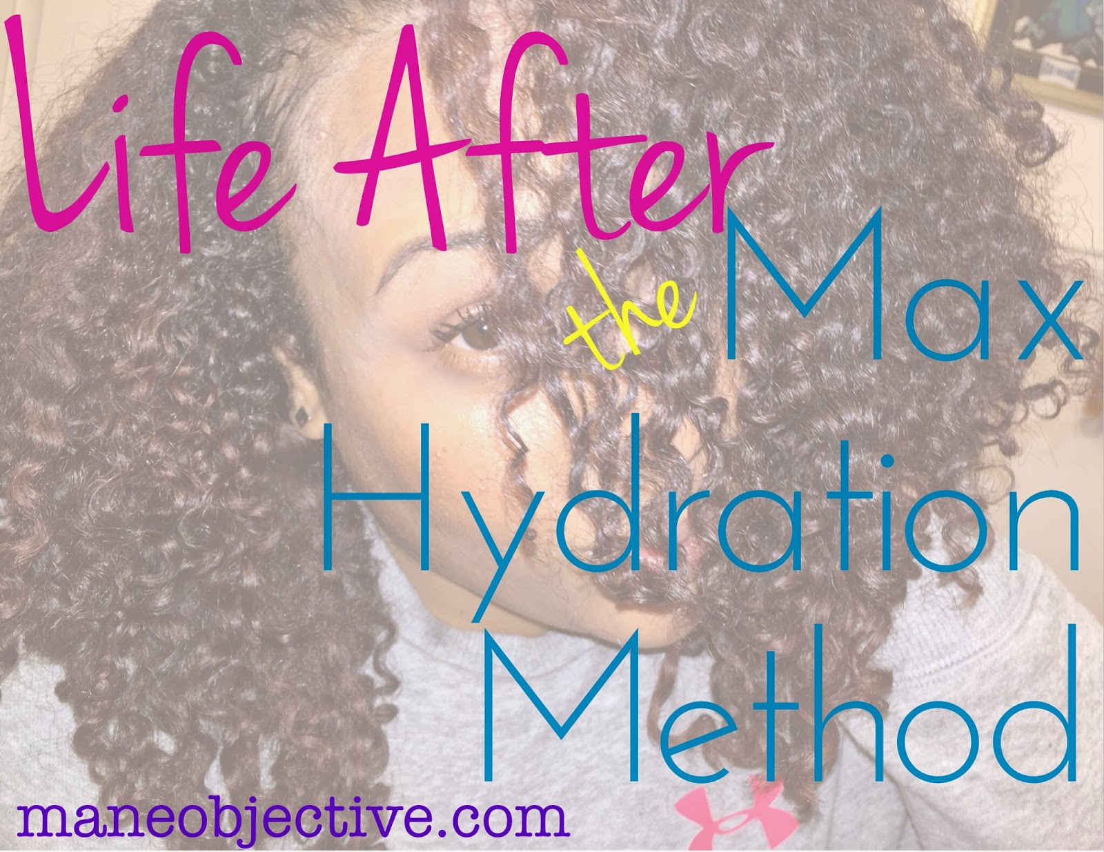 Life After the Max Hydration Method