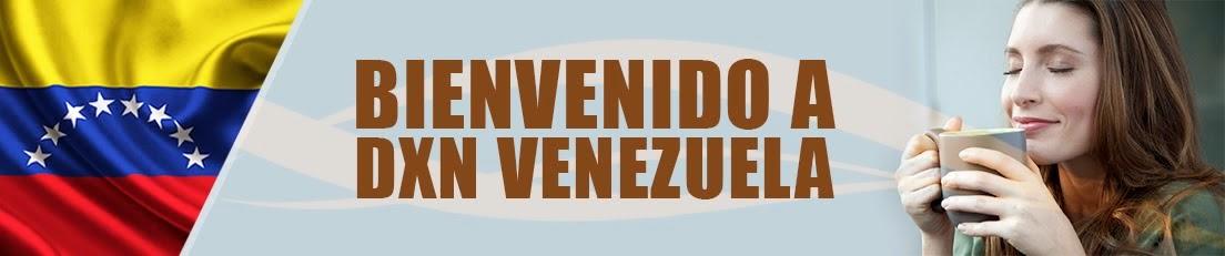 BIENVENIDO A DXN VENEZUELA.