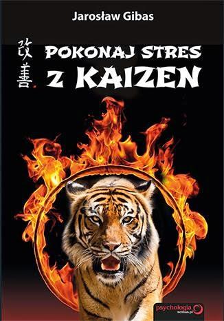 Pokonaj stres z Kaizen.