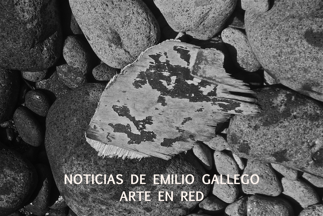 Noticias de Emilio Gallego. Arte en red.