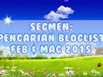 """""""Segmen Pencarian Bloglist Feb - Mac 2015"""""""