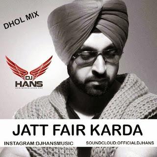 Jatt+Fair+Karda+Diljit+Dhol+Mix+DJ+HANS