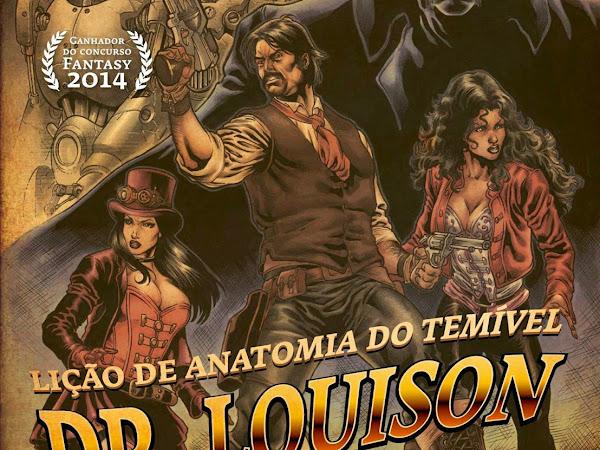 Brasiliana Steampunk: A Lição de Anatomia do Temível Dr. Louison, de Enéias Tavares e Fantasy – Casa da Palavra