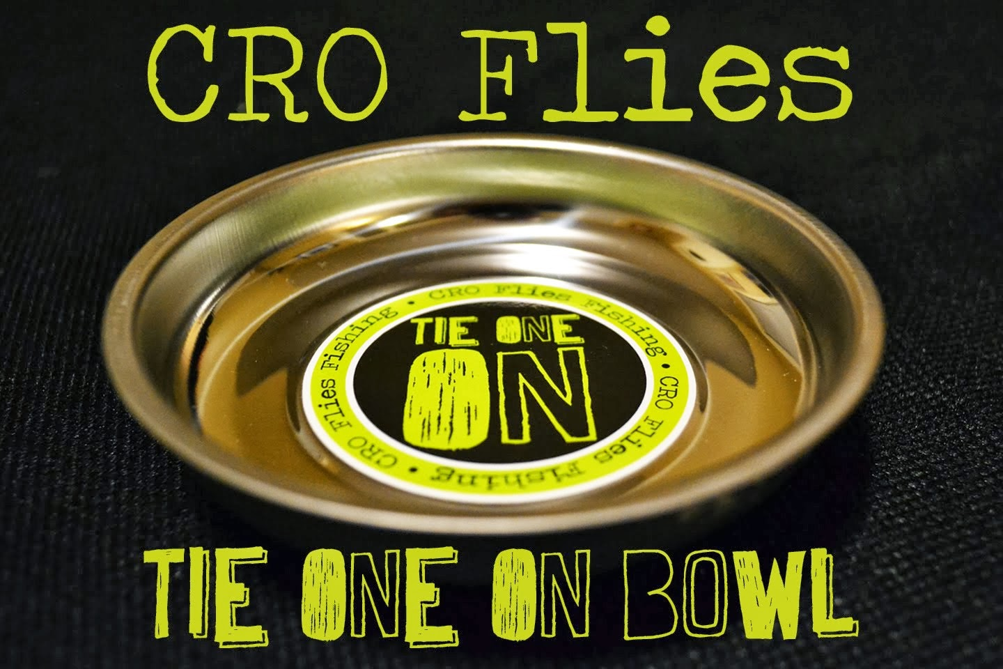 Pick up your TIE ONE ON Hook Bowl Today